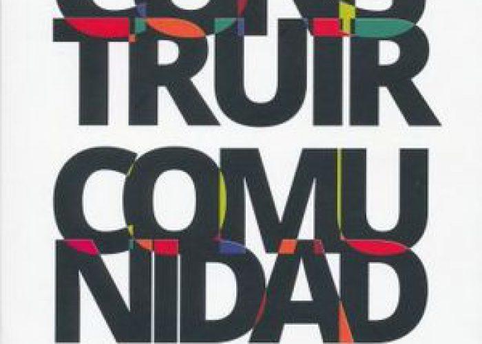 Construir comunidad. El Estado plurinacional en AL / C. Sánchez