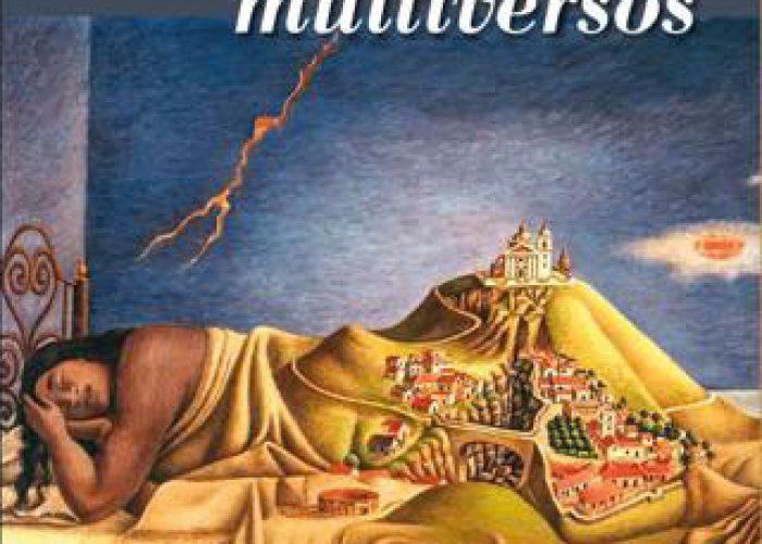 Paisajes multiversos/ Contreras G. y Mondragón A. (coords.)
