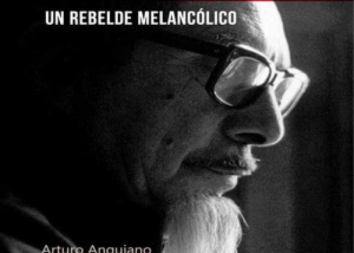 """<em>José Revueltas,un rebelde melancólico</em> de Arturo Anguiano"""" itemprop=""""image"""" class=""""center"""" /> </a></div> <div class="""